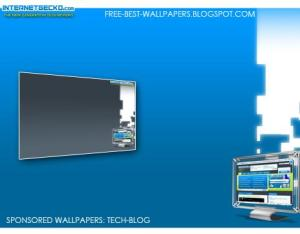 Download Free Best Tech- Blog Windows XP-VISTA Wallpapers